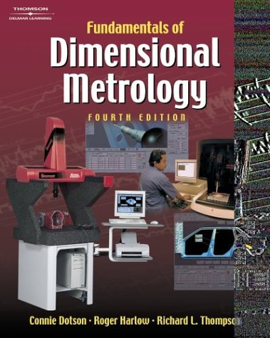Fundamentals Of Dimensional Metrology Roger H. Harlow