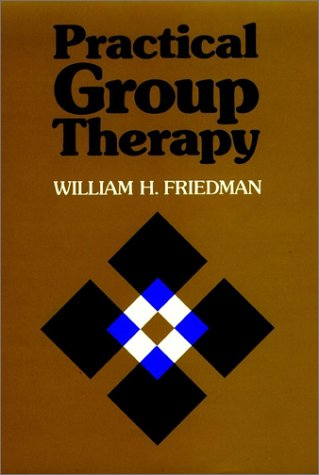 How to do groups: a brief introduction to group psychotherapy  by  William H. Friedman