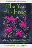 The Year Of The Frog: A Novel