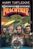Marching Through Peachtree (War Between the Provinces, #2) Harry Turtledove