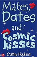 Mates, Dates and Cosmic Kisses (Mates, Dates, #2)