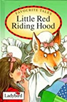 Little Red Riding Hood (Favourite Tales)