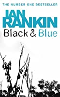 Black and Blue (Inspector Rebus, #8)