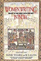 Women Writing in India, Volume I: 600 BC to the Early 20th Century