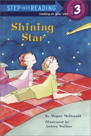 Shining Star (Step Into Reading: A Step 3 Book (Hardcover))  by  Megan McDonald