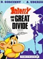Asterix And The Great Divide (Asterix Comic)