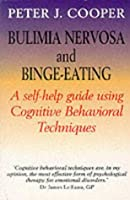 Bulimia Nervosa: A Guide To Recovery