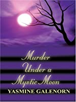 Murder Under a Mystic Moon (A Chintz 'n China Mystery, #3)