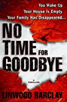 No Time for Goodbye (No Time For Goodbye #1)