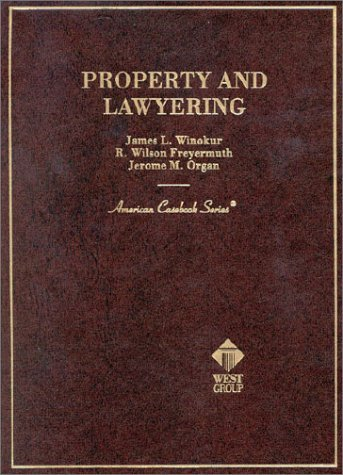 Property And Lawyering  by  James L. Winokur