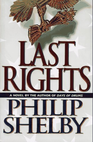 Last Rights Philip Shelby