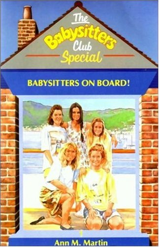 Babysitters on Board! (The Babysitters Club Special, #1)  by  Ann M. Martin