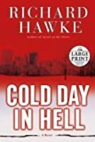 Cold Day in Hell: A Novel (Random House Large Print (Hardcover))