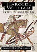 Harold and William: The Battle for England 1064-1066
