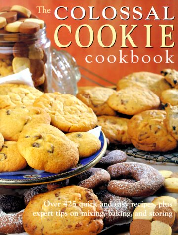 Colossal Cookie Cookbook  by  Elizabeth Wolf-Cohen