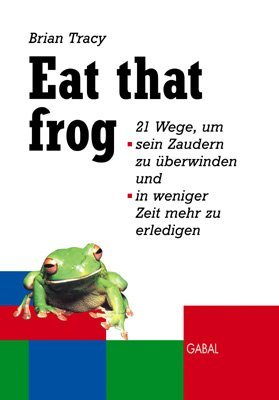 Eat The Frog Brian Tracy