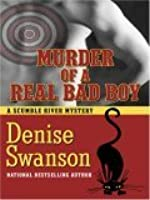 Murder of a Real Bad Boy (Scumble River Mystery, Book 8)