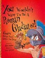 You Wouldn't Want To Be A Roman Gladiator: Gory Things You'd Rather Not Know!