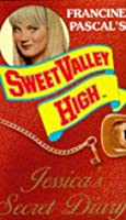 Jessica's Secret Diary (Sweet Valley High Special Edition)