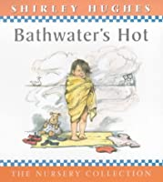 Bathwater's Hot