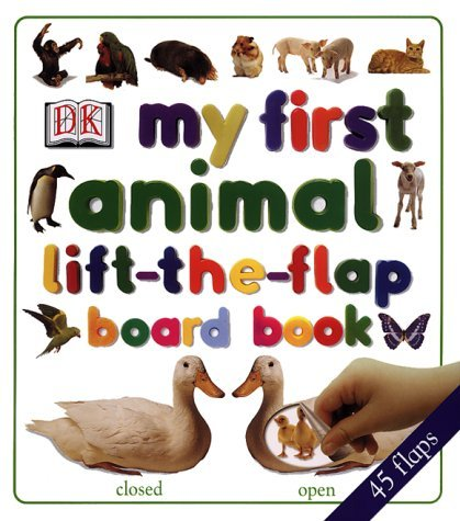 My First Lift The Flap Animals Board Book  by  Linda Esposito