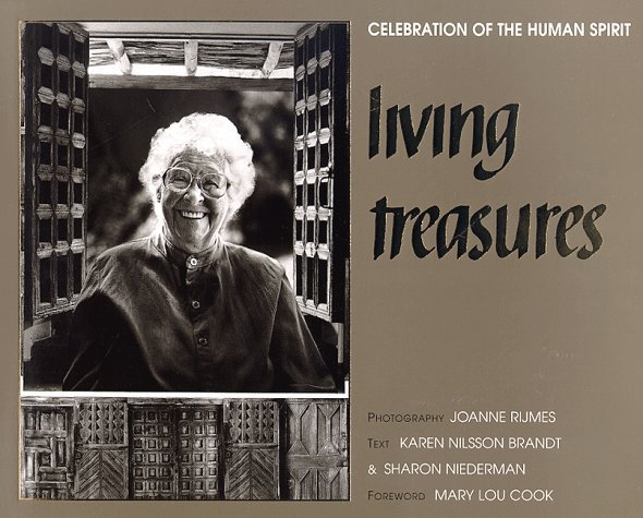 Living treasures: celebration of the human spirit : a legacy of New Mexico  by  Karen Nilsson Brandt