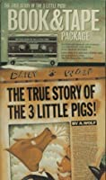 The True Story of the Three Little Pigs: Book & Tape Package