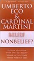 Belief Or Nonbelief?:  A Dialogue