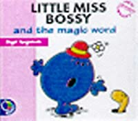 Little Miss Bossy And The Magic Word (Little Miss New Story Library)