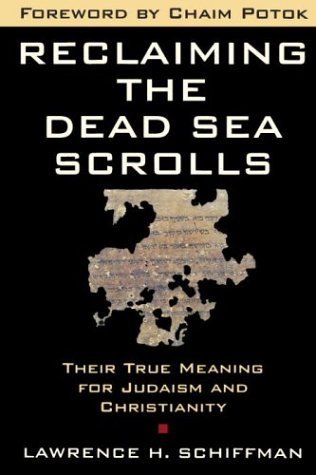 Reclaiming the Dead Sea Scroll  by  Lawrence H. Schiffman