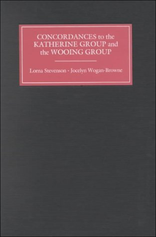 Concordances To The Katherine Group, Ms Bodley 34, And The Wooing Group, Mss Nero A Xiv And Titus D Xviii Lorna Stevenson