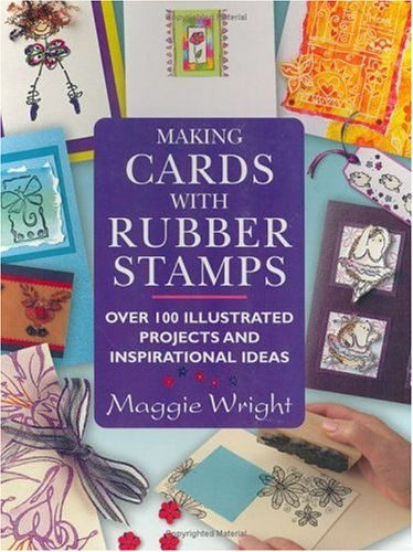 The Ultimate Rubber Stamp Kit (Art Action Book)  by  Maggie Wright