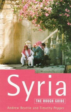 Syria: The Rough Guide  by  Andrew Beattie