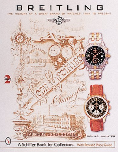 Breitling Timepieces: 1884 to the Present  by  Benno Richter