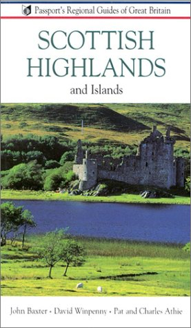 Scottish Highlands and Islands: Guides to Great Britain John M. Baxter