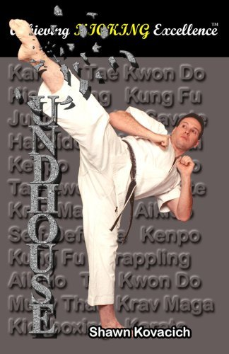 Roundhouse Kick: Achieving Kicking Excellence, Vol. 9 Shawn Kovacich