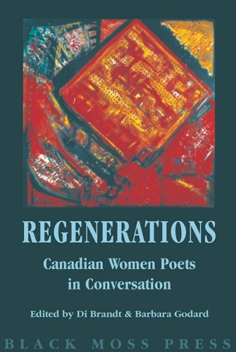 Re: Generations: Canadian Women Poets In Conversation  by  Barbara Godard