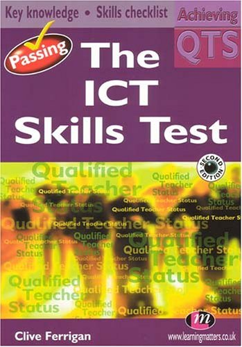 Passing The Ict Skills Test  by  Clive Ferrigan