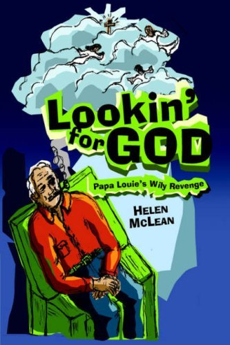 Lookin for God Helen McLean