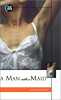 A Man with a Maid