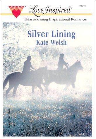 Silver Lining Kate Welsh