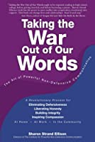 Taking the War Out of Our Words