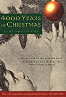 4000 Years of Christmas: A Gift from the Ages