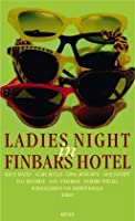 Ladies Night in Finbars Hotel.