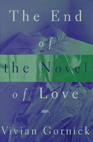 END OF THE NOVEL OF LO  by  Vivian Gornick