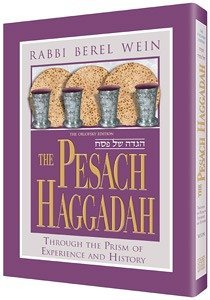 The Pesach Haggadah =[Hagadah Shel Pesaḥ]:  Through The Prism Of Experience And History  by  Berel Wein