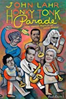 Honky Tonk Parade: New Yorker Profiles of Show People