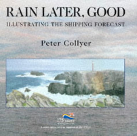 Rain Later, Good Peter Collyer