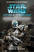Feindkontakt (Star Wars Republic Commando, #1)