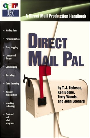 Direct Mail Pal: A Direct Mail Production Handbook  by  Andrew J. Murray